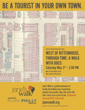 West of Rittenhouse, through Time: A Walk with Docs